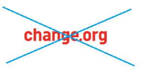 Change . org is a tyrant in disguise